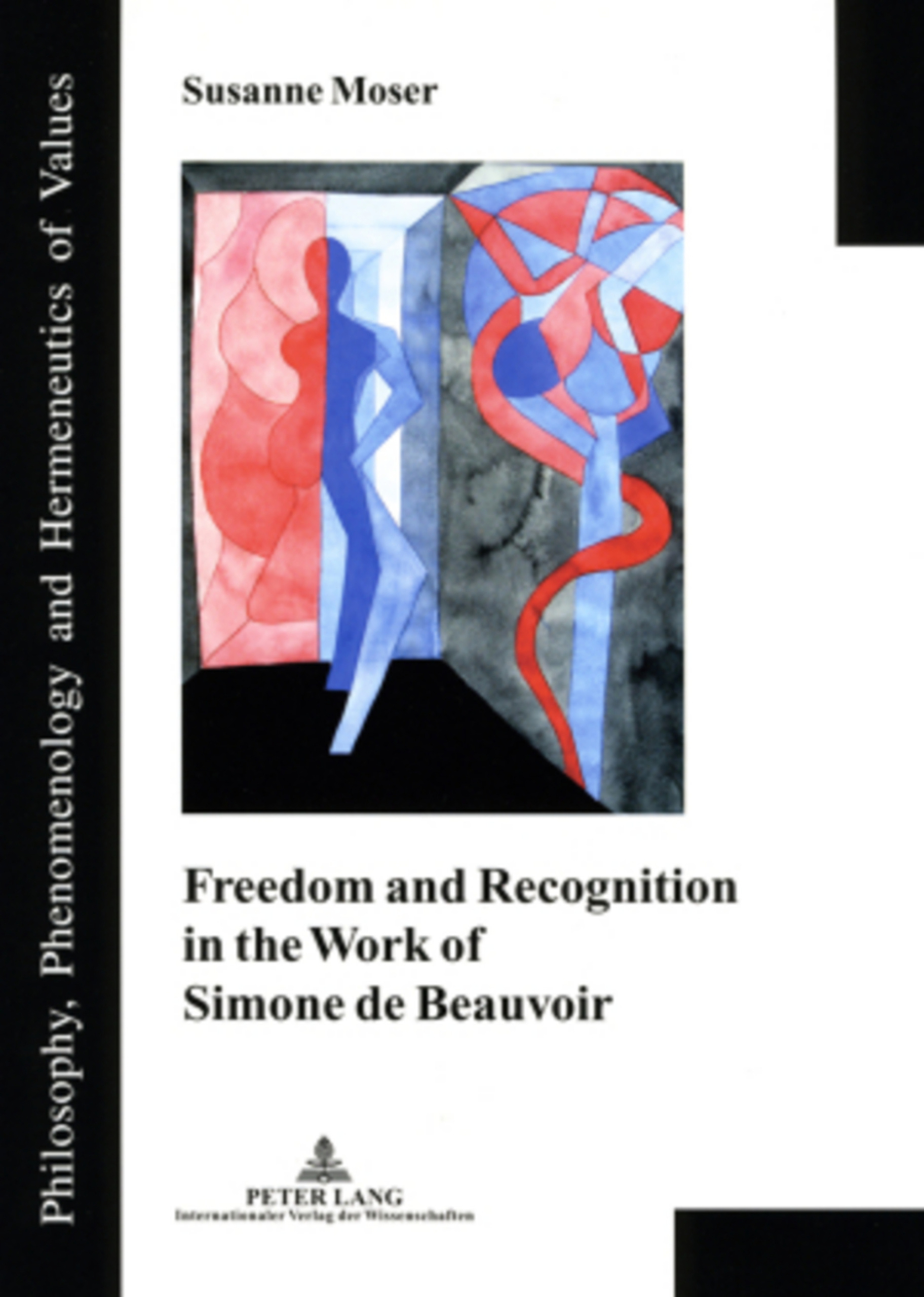 Title: Freedom and Recognition in the Work of Simone de Beauvoir