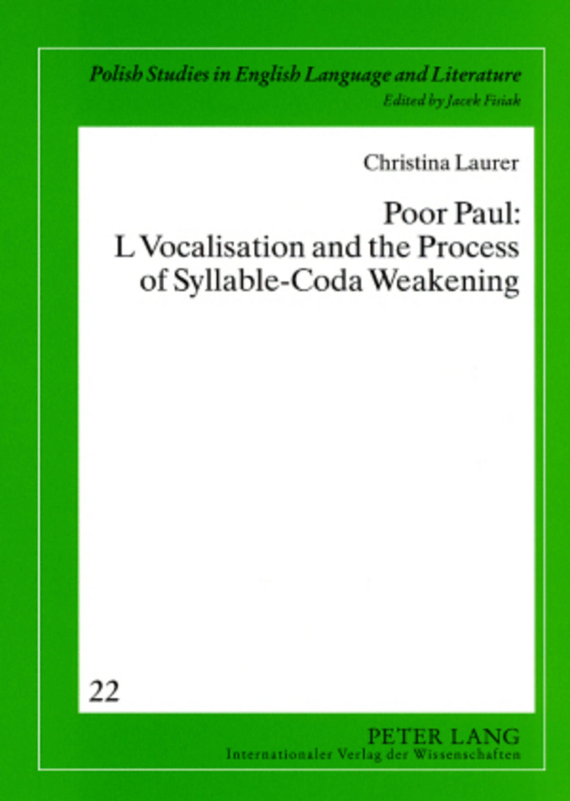 Title: Poor Paul: L Vocalisation and the Process of Syllable-Coda Weakening