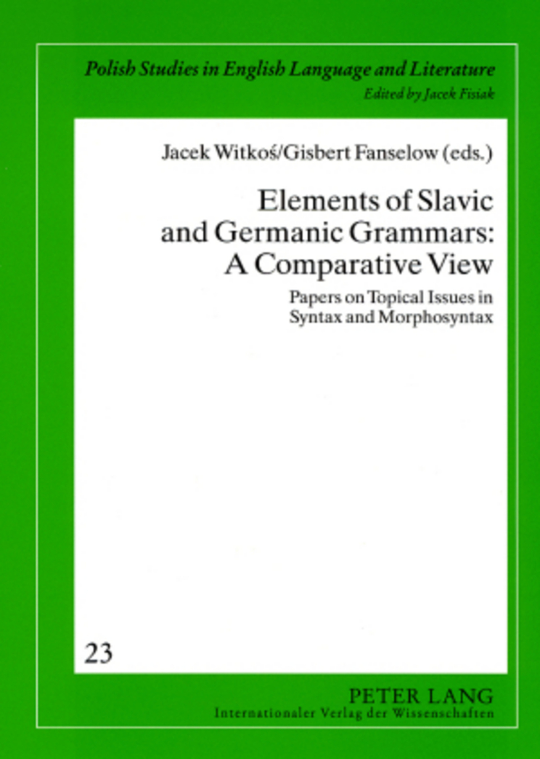 Title: Elements of Slavic and Germanic Grammars: A Comparative View