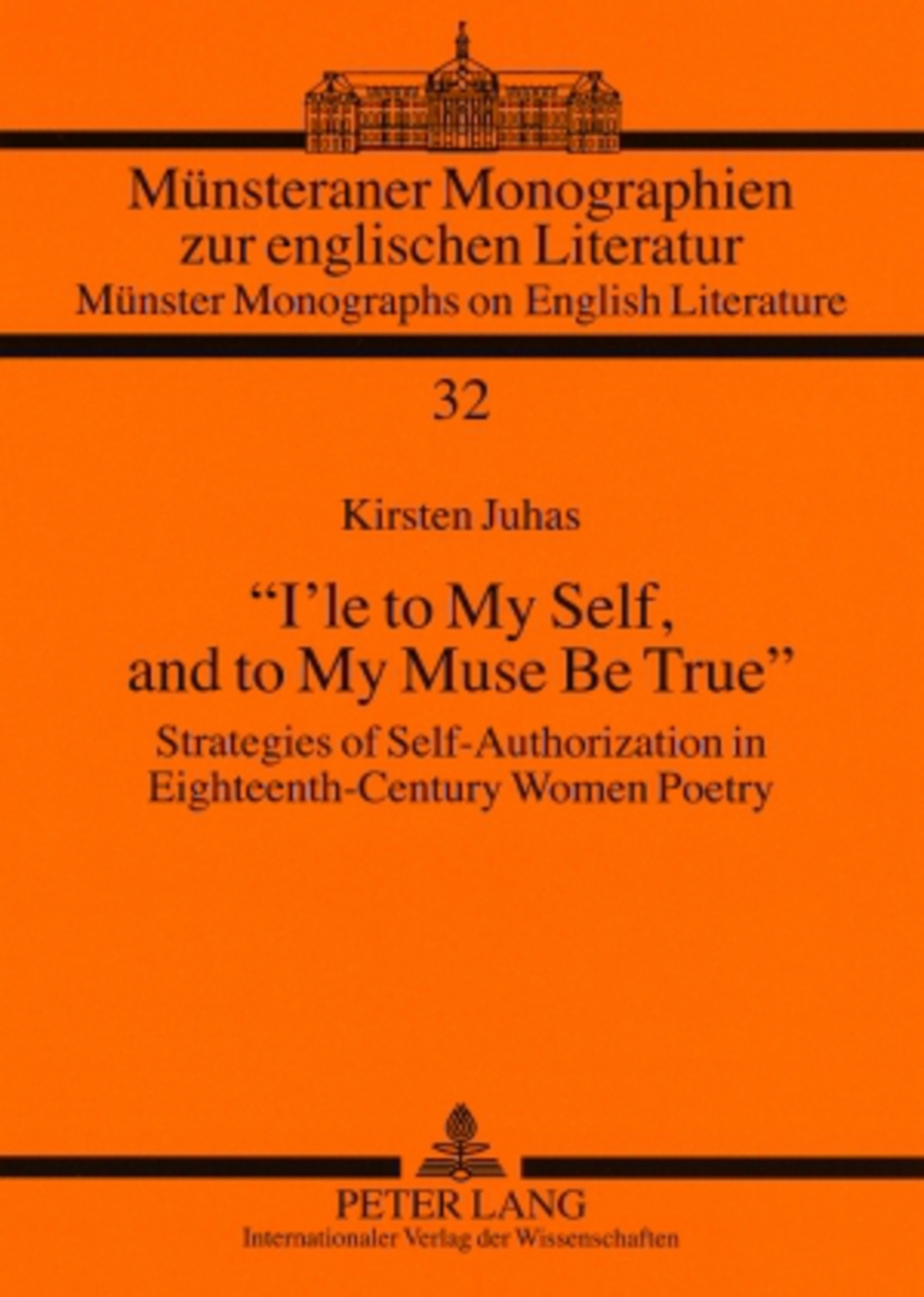 Title: «I'le to My Self, and to My Muse Be True»