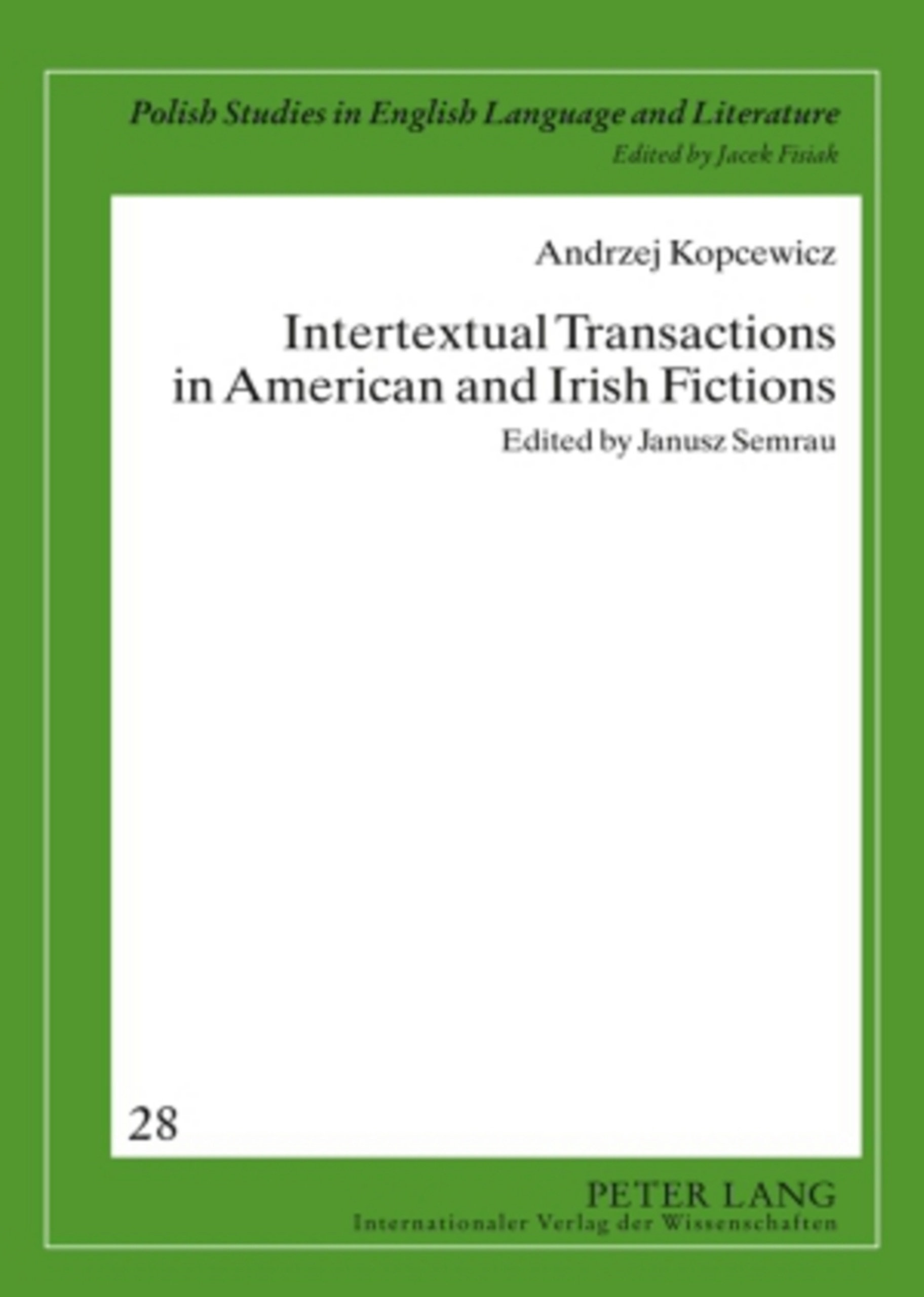 Title: Intertextual Transactions in American and Irish Fictions