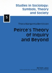 Title: Peirce's Theory of Inquiry and Beyond