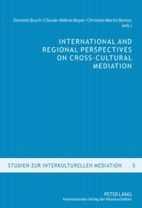 Title: International and Regional Perspectives on Cross-Cultural Mediation