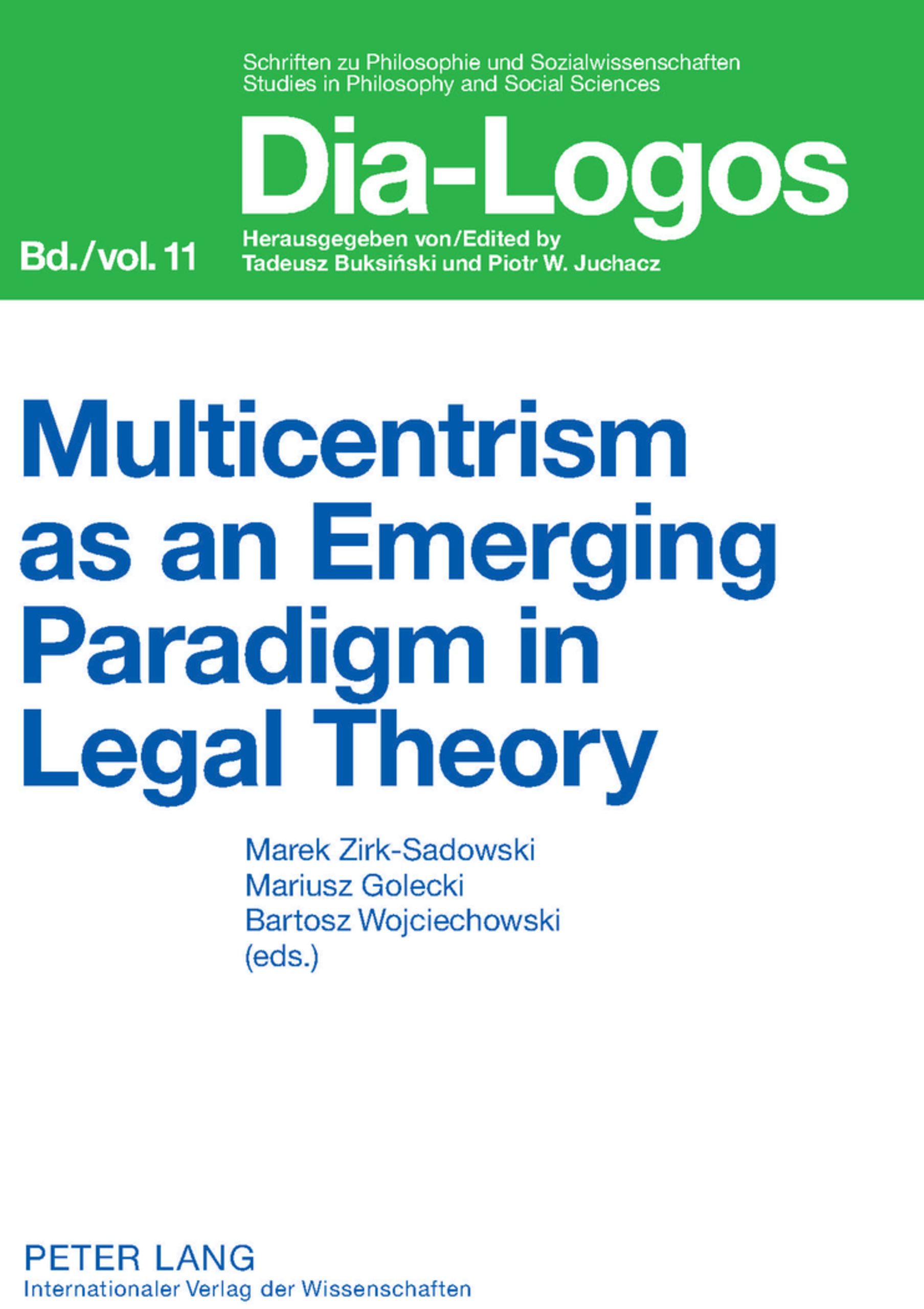 Titel: Multicentrism as an Emerging Paradigm in Legal Theory