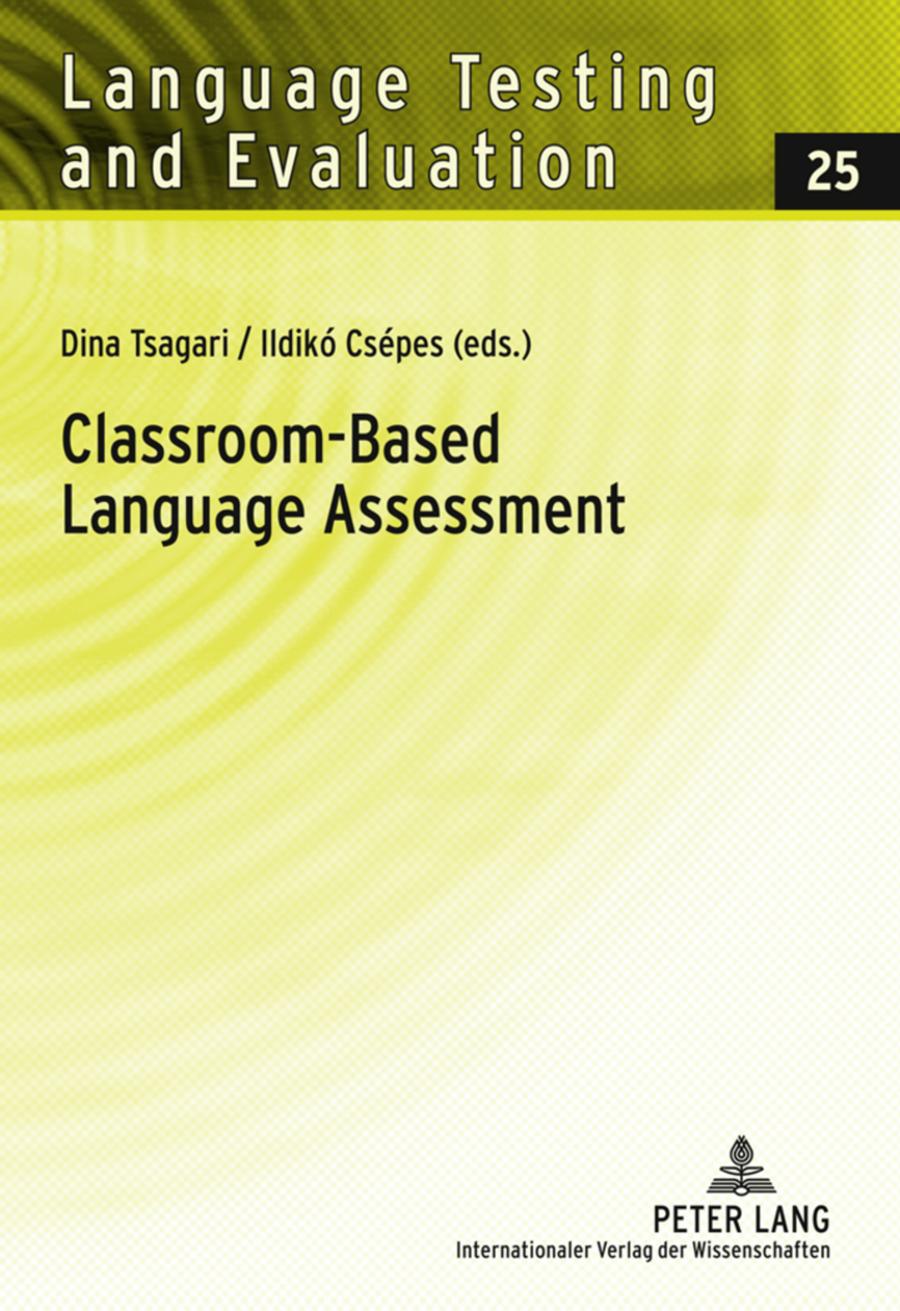 Title: Classroom-Based Language Assessment