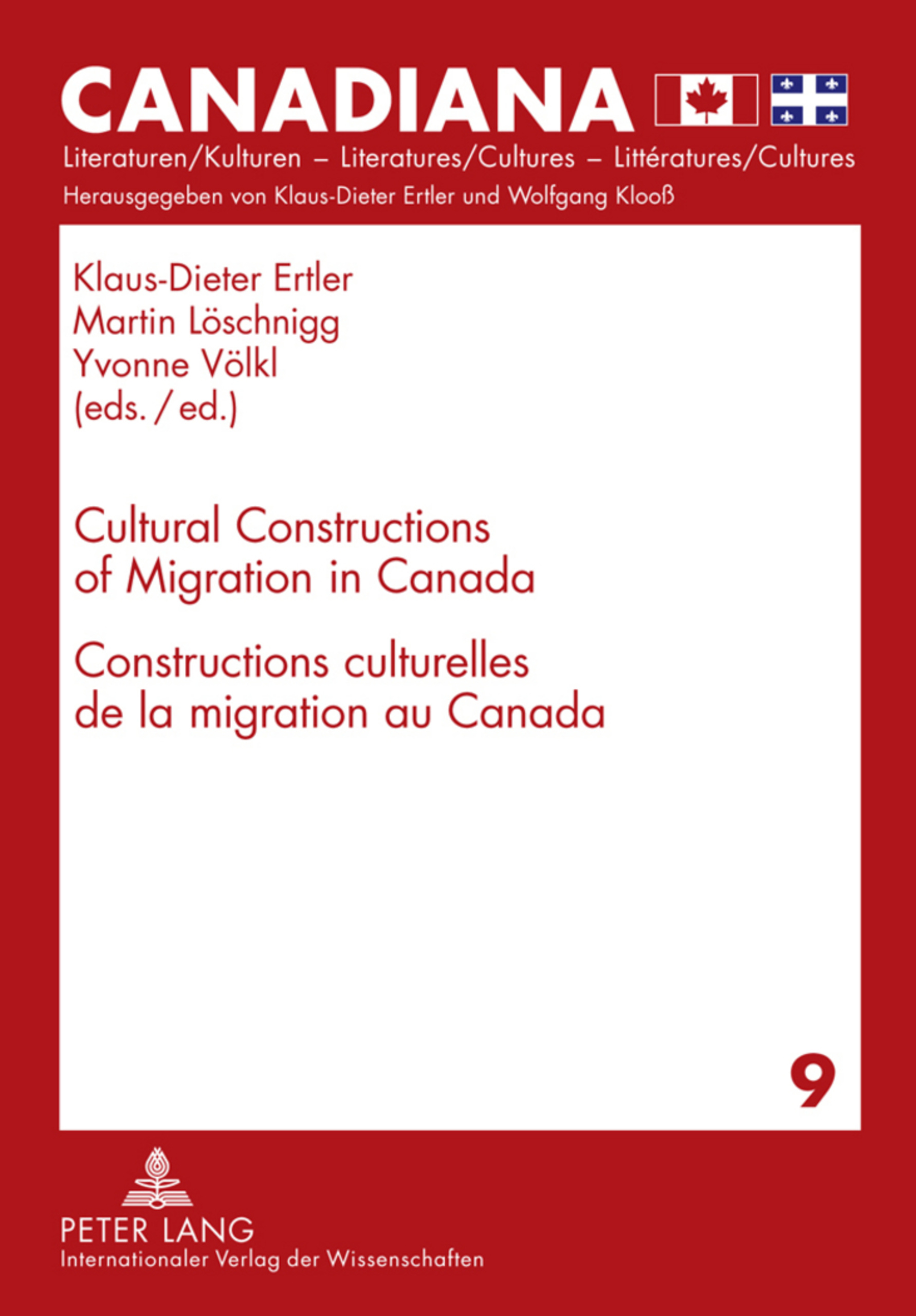 Title: Cultural Constructions of Migration in Canada- Constructions culturelles de la migration au Canada