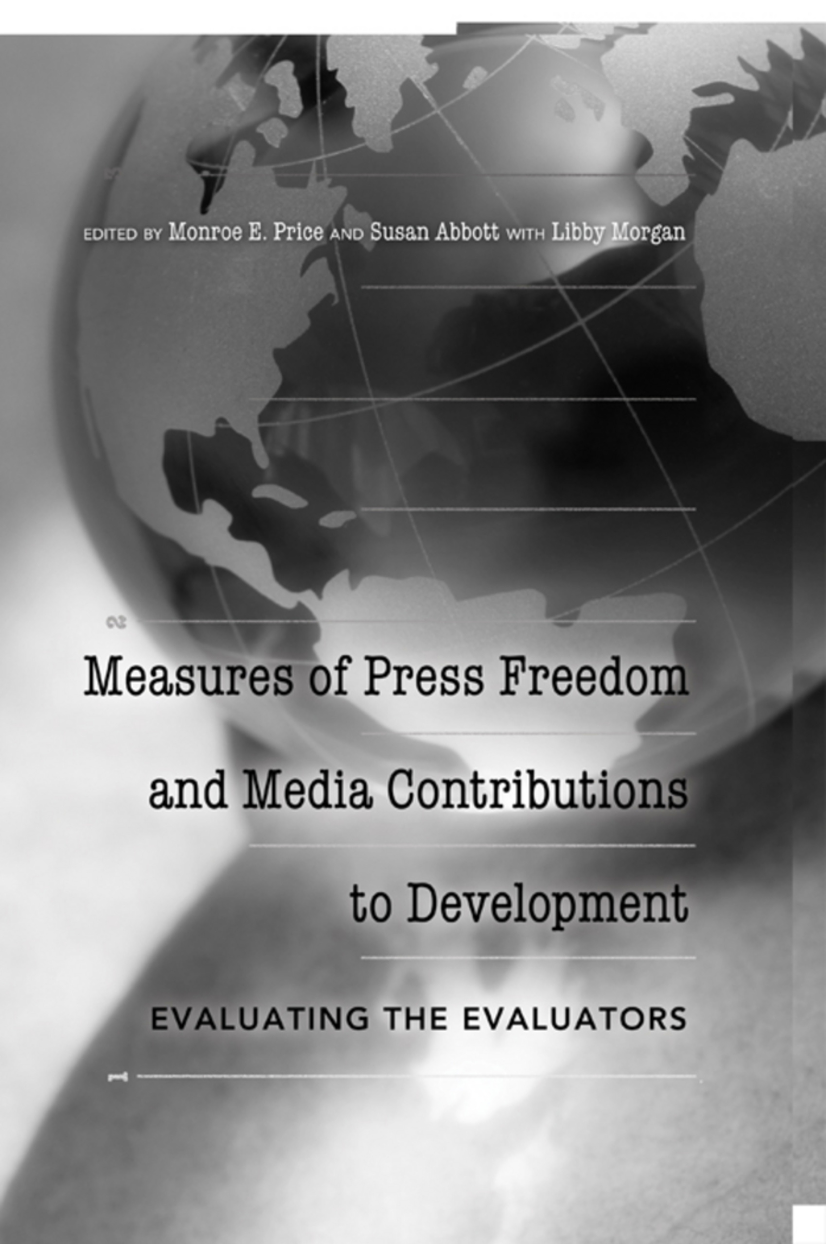 Title: Measures of Press Freedom and Media Contributions to Development