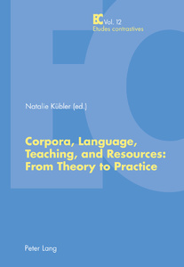 Title: Corpora, Language, Teaching, and Resources: From Theory to Practice