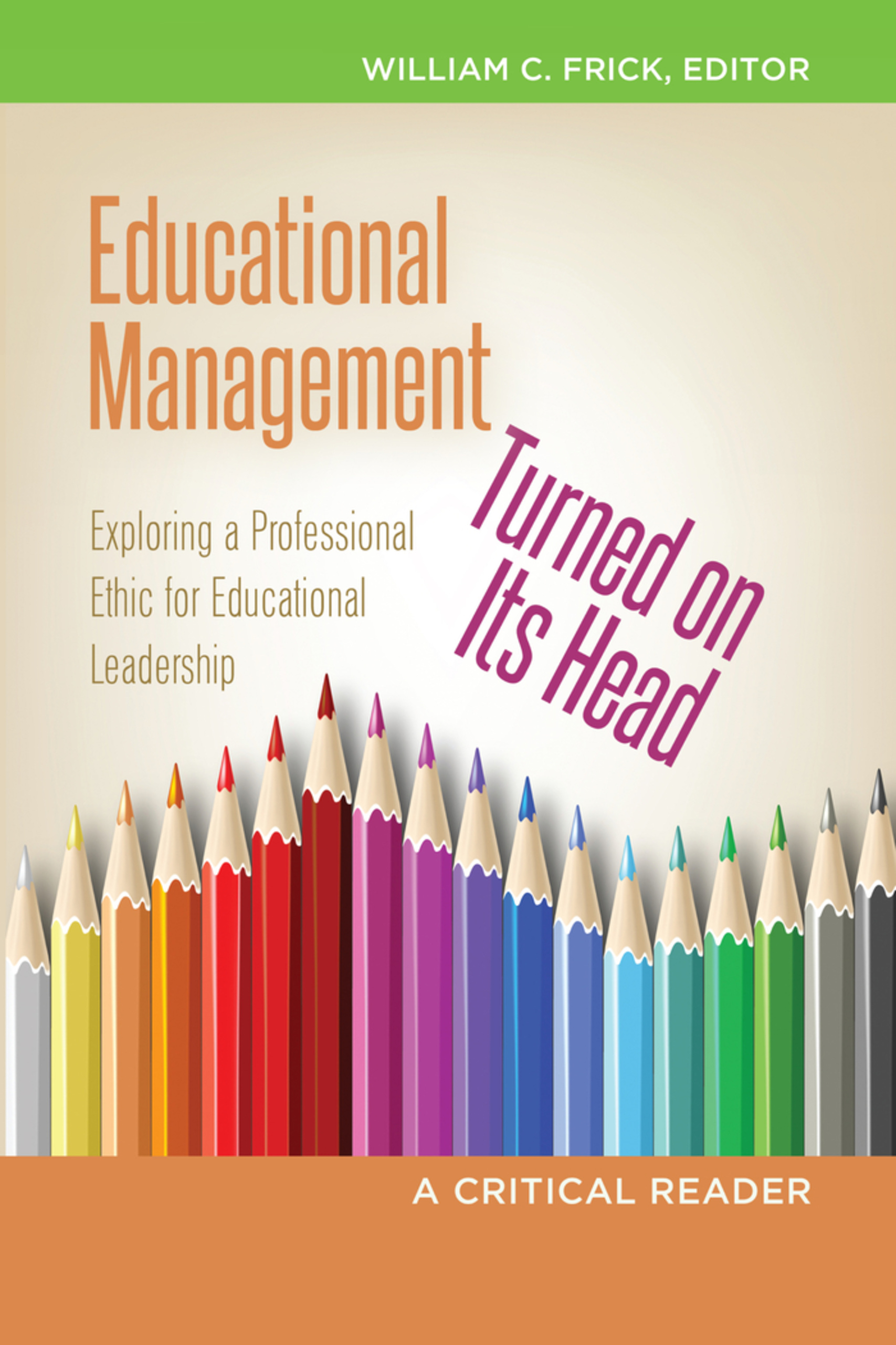 Title: Educational Management Turned on Its Head