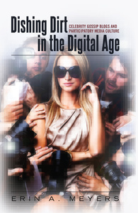 Title: Dishing Dirt in the Digital Age