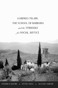 Title: Lorenzo Milani, The School of Barbiana and the Struggle for Social Justice