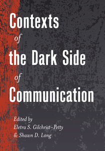 Title: Contexts of the Dark Side of Communication