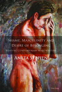 Title: Shame, Masculinity and Desire of Belonging