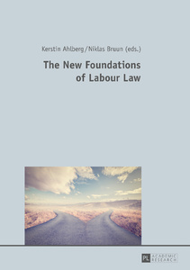 Title: The New Foundations of Labour Law
