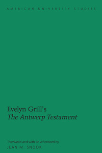 Title: Evelyn Grill's «The Antwerp Testament»