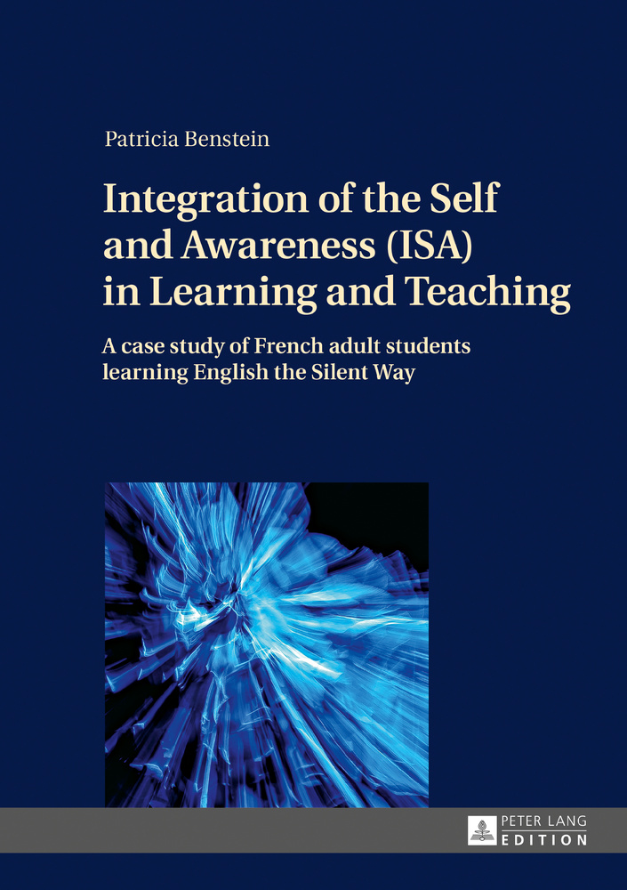 Title: Integration of the Self and Awareness (ISA) in Learning and Teaching