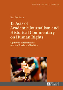 Title: 13 Acts of Academic Journalism and Historical Commentary on Human Rights