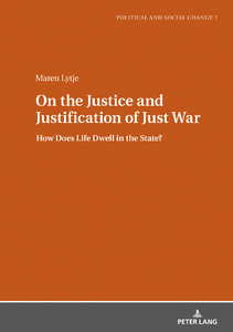 Title: On the Justice and Justification of Just War