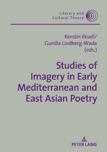Title: Studies of Imagery in Early Mediterranean and East Asian Poetry