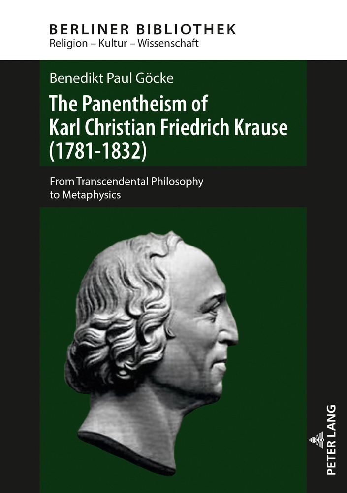 Title: The Panentheism of Karl Christian Friedrich Krause (1781-1832)