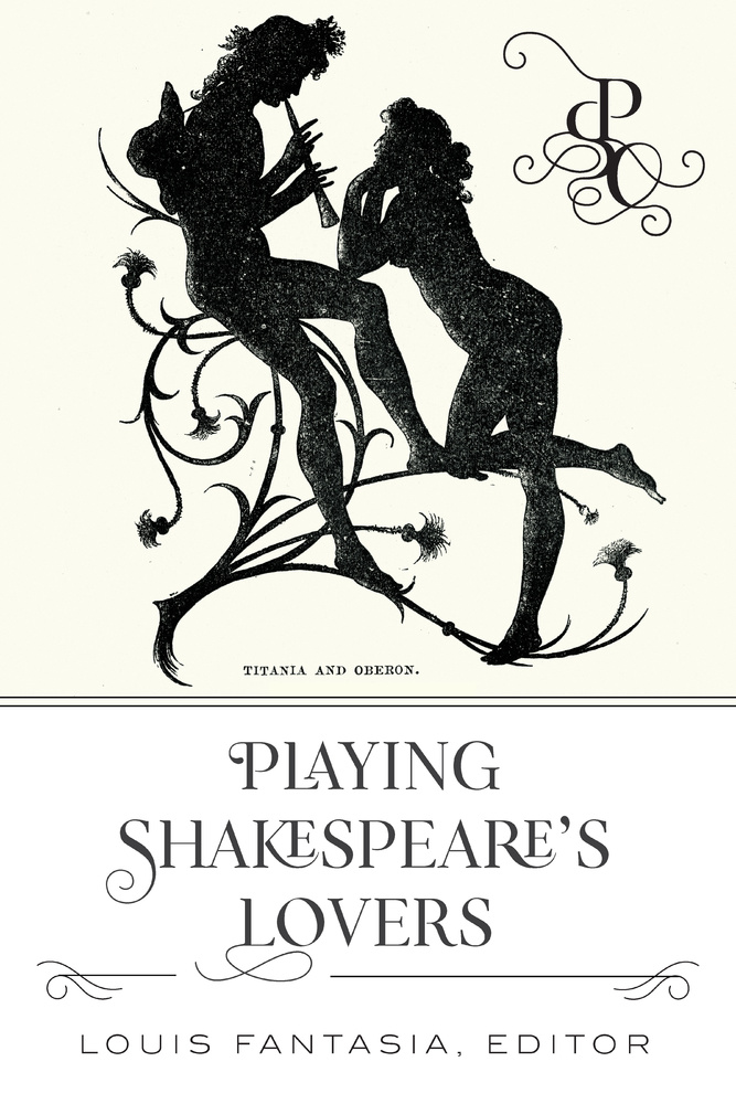 Title: Playing Shakespeare's Lovers