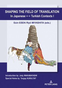 Title: Shaping the Field of Translation In Japanese ↔ Turkish Contexts I