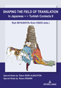 Title: Shaping the Field of Translation In Japanese ↔ Turkish Contexts II