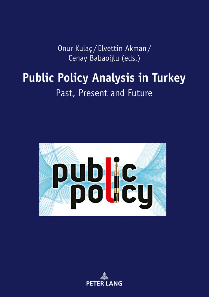 Title: Public Policy Analysis in Turkey