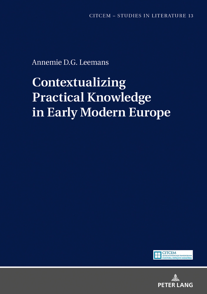Title: Contextualizing Practical Knowledge in Early Modern Europe