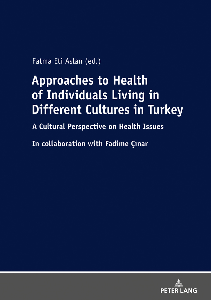 Title: Approaches to Health of Individuals Living in Different Cultures in Turkey