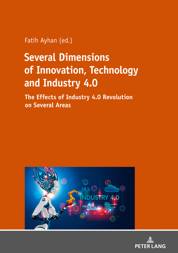 Title: Several Dimensions of Innovation, Technology and Industry 4.0