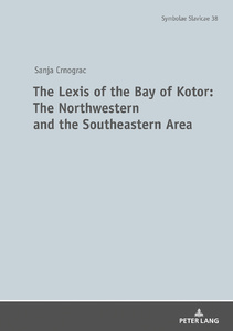 Title: The Lexis of the Bay of Kotor: The Northwestern and Southeastern Area