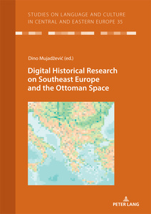 Title: Digital Historical Research on Southeast Europe and the Ottoman Space