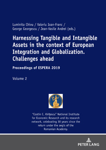 Title: Harnessing Tangible and Intangible Assets in the context of European Integration and Globalization: Challenges ahead