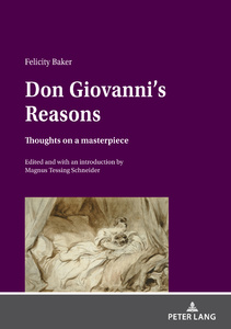 Title: Don Giovanni's Reasons: Thoughts on a masterpiece