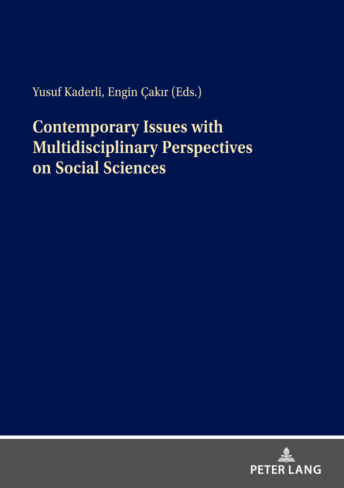 Title: Contemporary Issues with Multidisciplinary Perspectives on Social Science