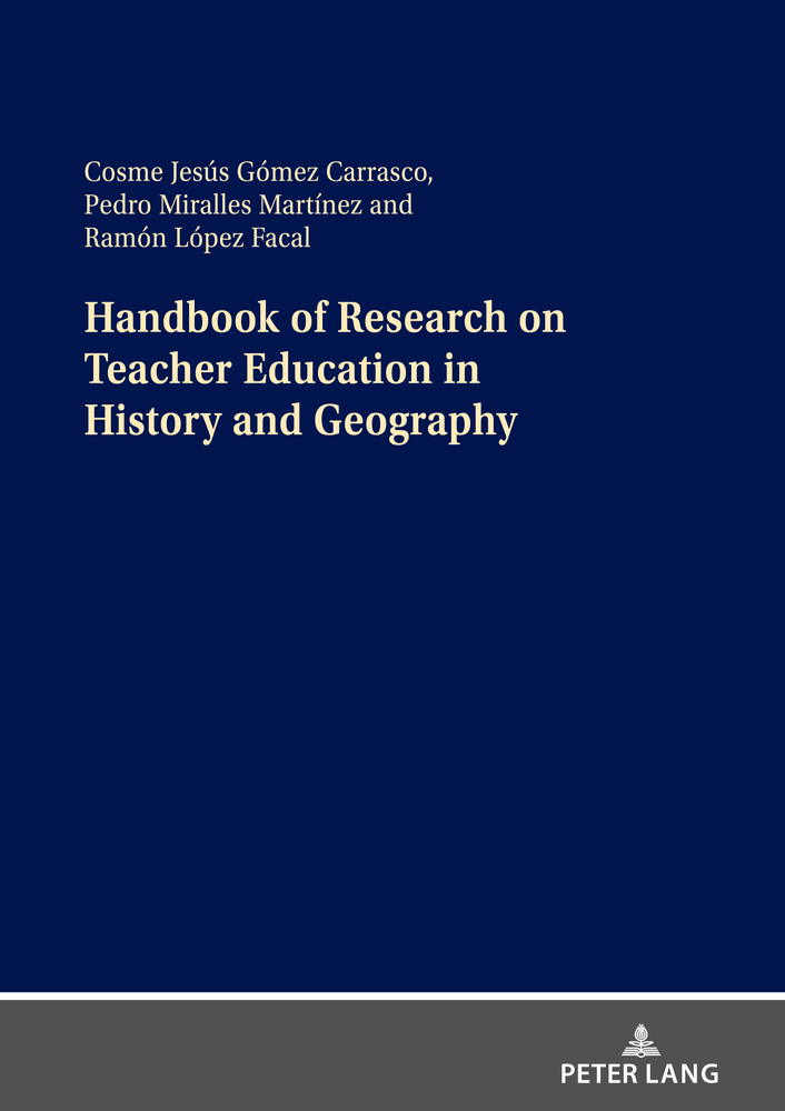 Title: Handbook of Research on Teacher Education in History and Geography
