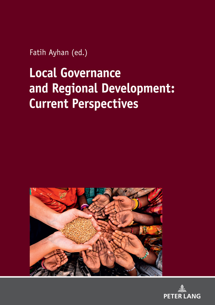 Title: Local Governance and Regional Development: Current Perspectives