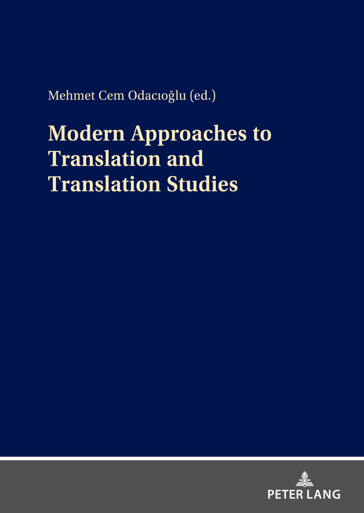 Title: Modern Approaches to Translation and Translation Studies