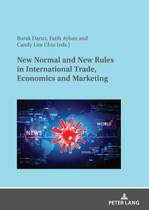Title: New Normal and New Rules in International Trade, Economics and Marketing
