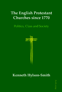 Title: The English Protestant Churches since 1770