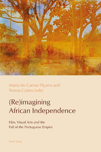 Title: (Re)imagining African Independence