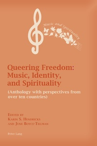 Title: Queering Freedom: Music, Identity and Spirituality