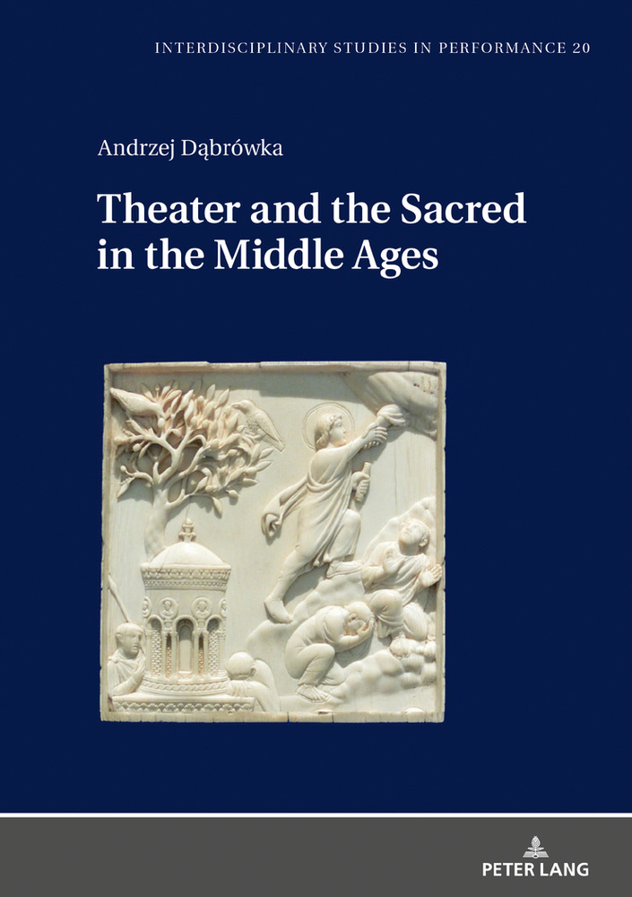 Title: Theater and the Sacred in the Middle Ages