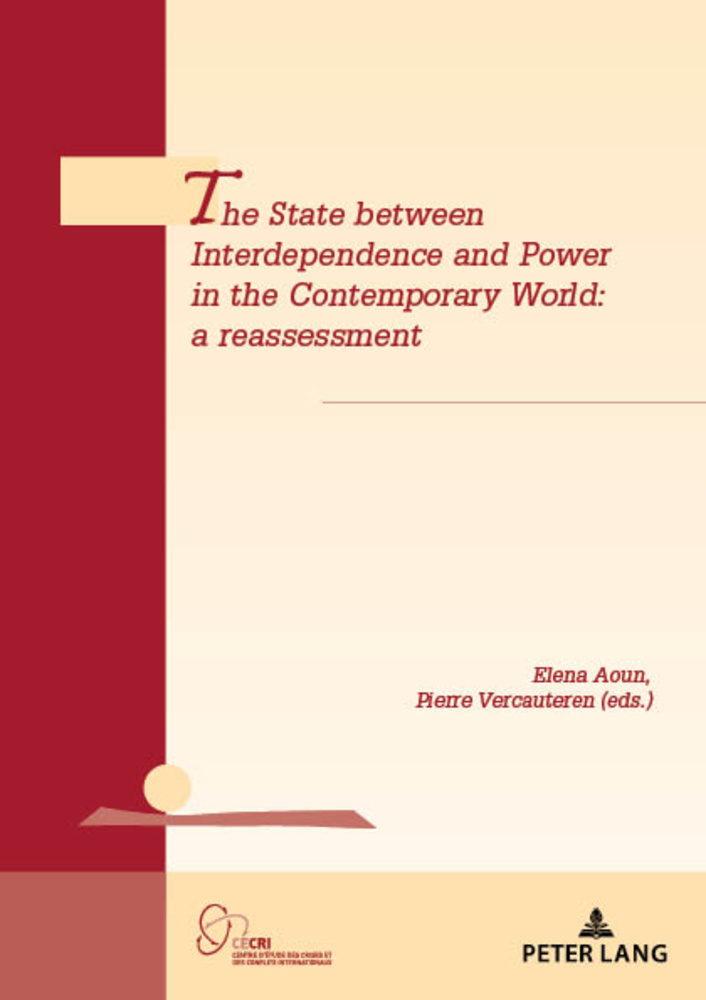 Title: The State between Interdependence and Power in the Contemporary World