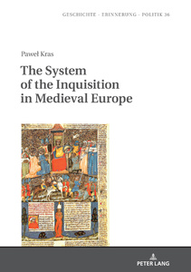 Title: The System of the Inquisition in Medieval Europe