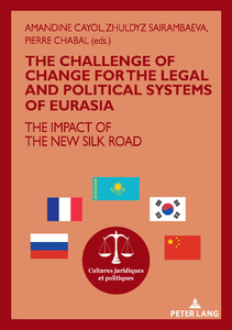 Title: The challenge of change for the legal and political systems of Eurasia