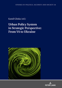 Title: Urban Policy System in Strategic Perspective: From V4 to Ukraine