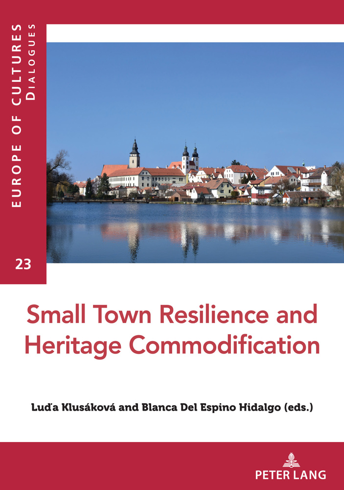 Title: Small Towns Resilience and Heritage Commodification