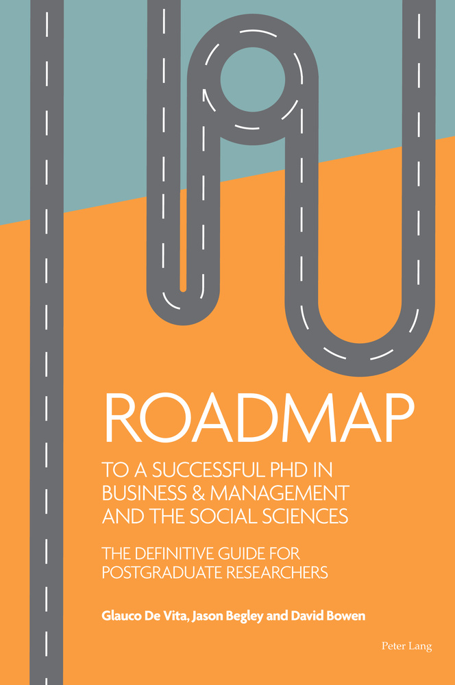 Title: Roadmap to a successful PhD in Business  & management and the social sciences